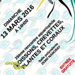 29 ème Rencontre aquariophile à Nancray (25), le dimanche 13 mars 2016