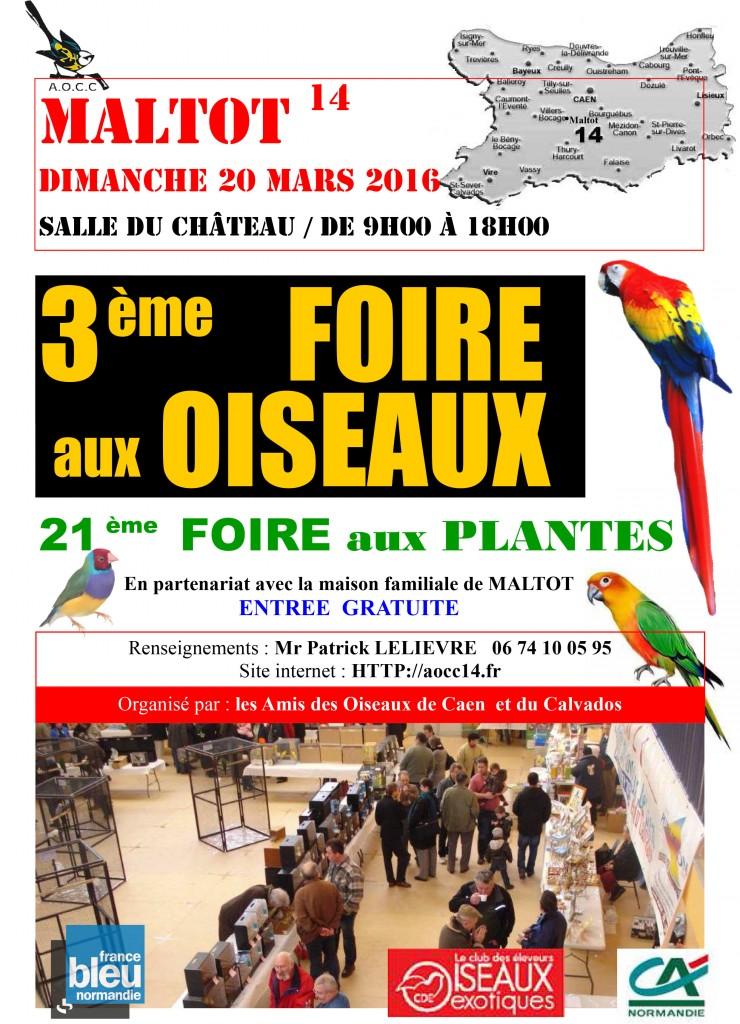 3 ème Foire aux oiseaux à Maltot (14), le dimanche 20 mars 2016