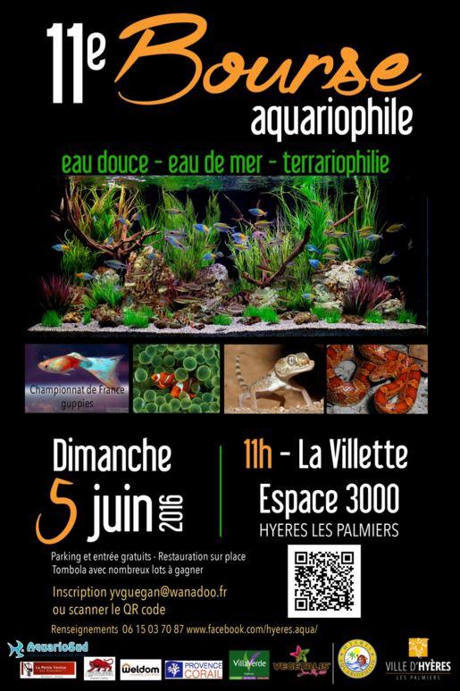 11 ème Bourse aquariophile à Hyères les Palmiers (83), le dimanche 05 juin 2016