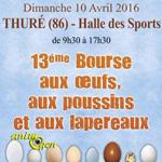 Fête de l'œuf et 13 ème Bourse aux œufs, aux poussins et aux lapereaux à Thuré (86), le dimanche 10 avril 2016