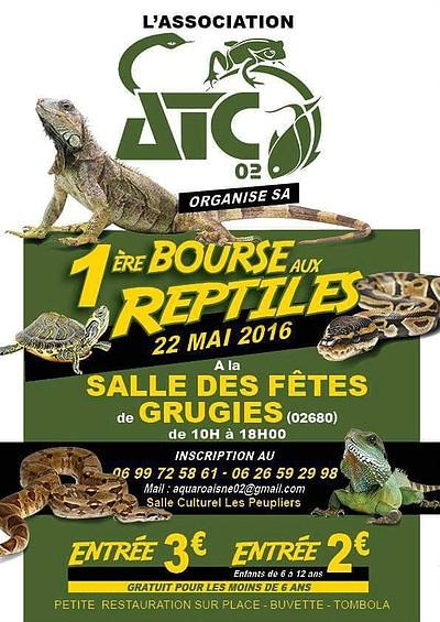 1 ère Bourse aux reptiles à Grugies (02), le dimanche 22 mai 2016