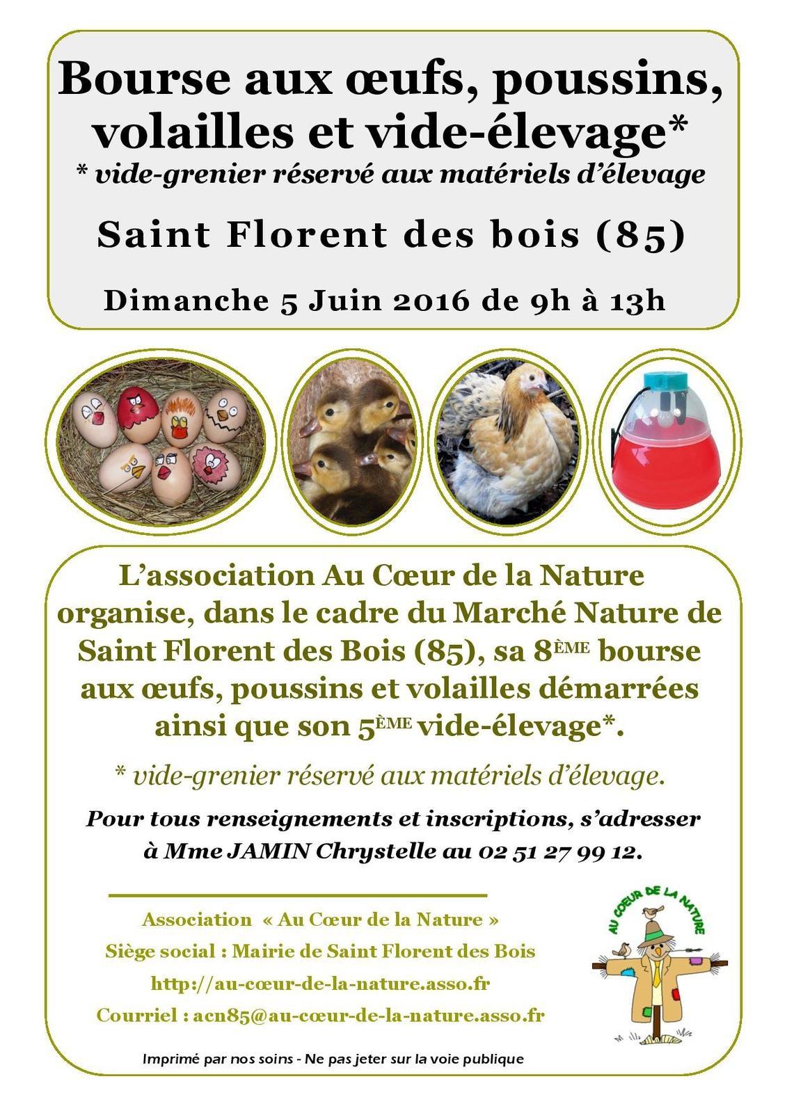Bourse aux oeufs, poussins, volailles et vide-élevage à Saint Florent des Bois (85), le dimanche 05 juin 2016
