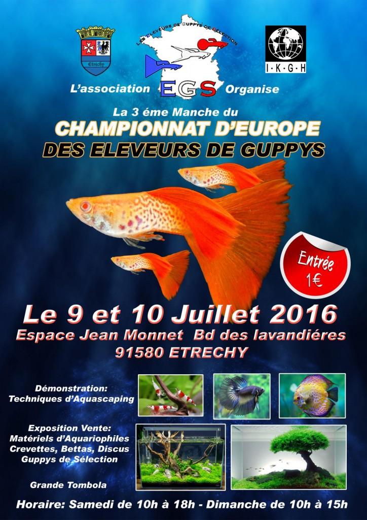 3 ème manche du Championnat d'Europe des éleveurs de Guppys à Etrechy (91), du samedi 09 au dimanche 10 juillet 2016
