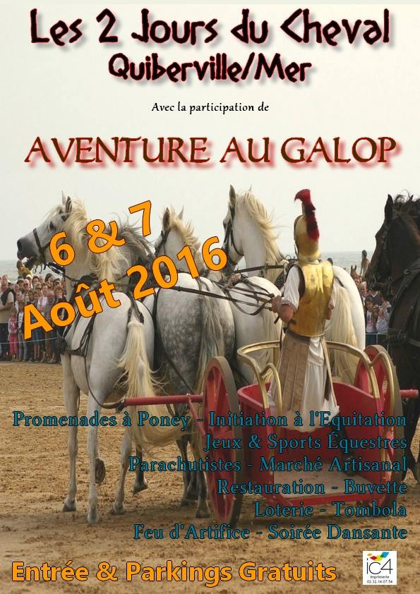 """26 ème fête """"2 jours du cheval"""" à Quiberville sur Mer (), du samedi 06 au dimanche 07 août 2016"""