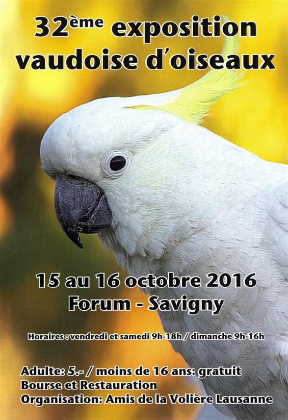 32 ème Exposition vaudoise à Savigny (Suisse), du vendredi 14 au dimanche 16 octobre 2016
