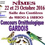 1 er Concours ornithologique Gardois à Nîmes (30), du samedi 22 au dimanche 23 octobre 2016