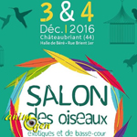 7 ème Salon inter-régional oiseaux exotiques et basse-cour à Châteaubriant (44), du samedi 03 au dimanche 04 décembre 2016