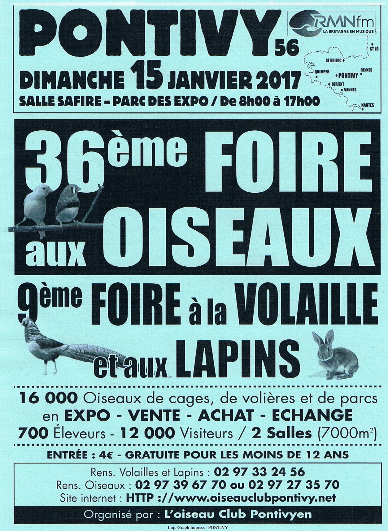 36 ème Foire aux oiseaux et 9 ème foire à la volaille et aux lapins à Pontivy (56), le dimanche 15 janvier 2017