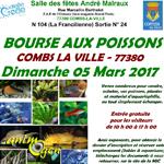 Bourse aux poissons à Combs-la-Ville (77), le dimanche 05 mars 2017