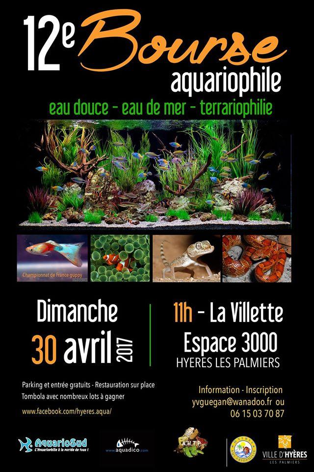 12 ème Bourse aquariophile à Hyères les Palmiers (83), le dimanche 30 avril 2017