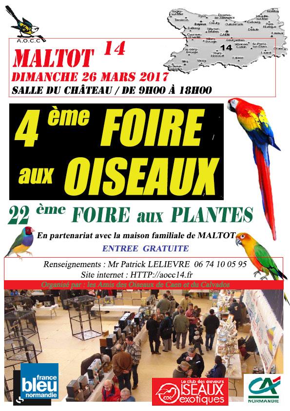 4 ème Foire aux oiseaux à Maltot (14), le dimanche 26 mars 2017