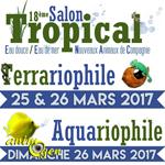 18 ème Salon Tropical eau douce, eau de mer, NAC à Montélimar (26), du samedi 25 au dimanche 26 mars 2017