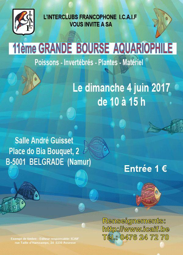 11 ème grande Bourse aquariophile à Belgrade (Belgique), le dimanche 04 juin 2017