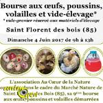 Bourse aux oeufs, poussins, volailles et vide-élevage à Saint Florent des Bois (85), le dimanche 04 juin 2017